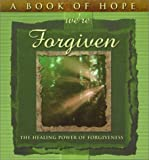 img - for A Book of Hope We're Forgiven: The Healing Power of Forgiveness (Hope Collection) by Cecil O Kemp (2000-05-25) book / textbook / text book