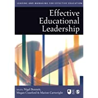Effective Educational Leadership (Published in association with The Open University)