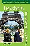 Hostels European Cities, Paul Karr, 0762760389