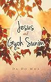 Jesus and Gyoh Sunim, Da Do Wha, 1462408583