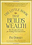 The Little Book That Builds Wealth: The Knockout Formula for Finding Great Investments