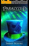 Paralyzed (Vagabond Circus Book 2)