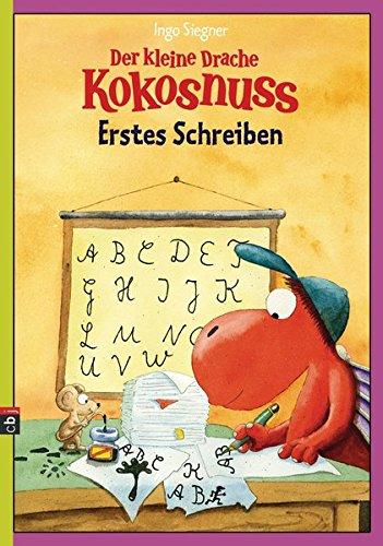 Der kleine Drache Kokosnuss - Erstes Schreiben (Lernspaß- Rätselhefte, Band 4)