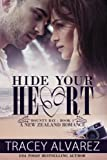 Hide Your Heart (Far North: A Sexy Contemporary Romance) (Volume 1) by  Tracey Alvarez in stock, buy online here
