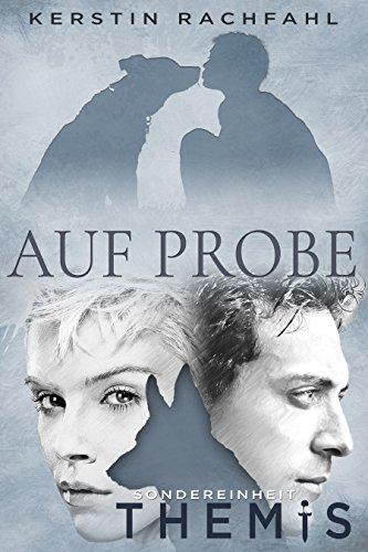 Auf Probe: Sondereinheit Themis (German Edition)