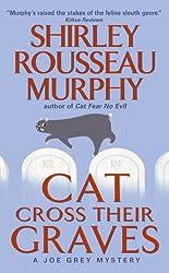 Cat Cross Their Graves (Joe Grey Mystery Book 10)