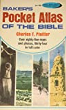 Baker's Pocket Atlas of the Bible, Charles F. Pfeiffer, 0801069467