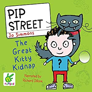 Pip Street: The Great Kitty Kidnap Audiobook
