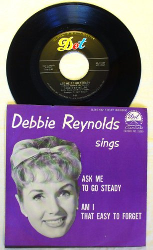 Debbie Reynolds Sings ... Ask Me to Go Steady / Am I That Easy to Forget