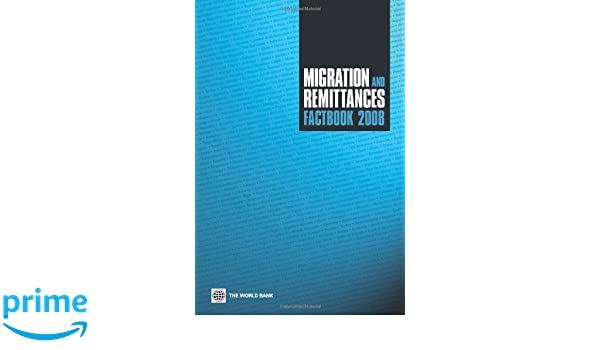 migration and remittances factbook 2008 ratha dilip