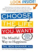 #6: Choose the Life You Want: The Mindful Way to Happiness