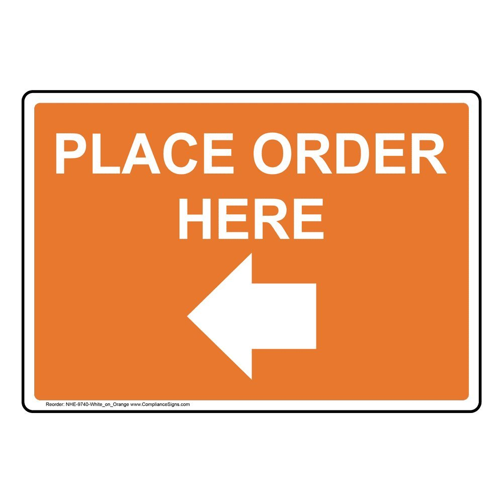 Sign 10x7 in Plastic for Wayfinding by ComplianceSigns Place Order Here with Left Arrow