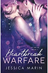 Heartbreak Warfare (Let Me In) (Volume 1)
