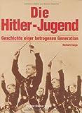 Die Hitler-Jugend: Geschichten einer betrogenen Generation