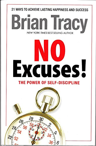 Download No Excuses The Power Of Self Discipline By Brian Tracy