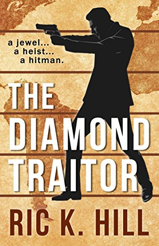 E-book - The Diamond Traitor by Ric K. Hill