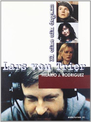 Descargar Libro Lars Von Trier. El Cine Sin Dogmas: 57-58 Hilario Rodríguez Sanz