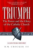 Triumph: The Power and the Glory of the Catholic