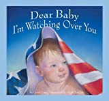 Dear Baby, I'm Watching over You, Carol Casey, 0982097239