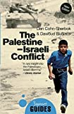 img - for The Palestine-Israeli Conflict: A Beginner's Guide (Beginner's Guides) by Dan Cohn-Sherbok (2015-05-12) book / textbook / text book