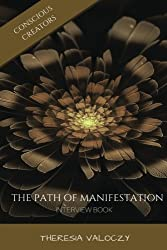 The Path of Manifestation: Interview Book