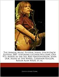 The annual music festival series: stagecoach festival 2007