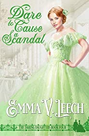 Dare to Cause a Scandal (Daring Daughters Book 4) (English Edition)