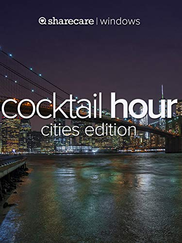 - Cocktail Hour, Cities edition