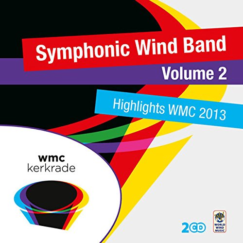 Symphonic Wind Band - Wind Music Highlights