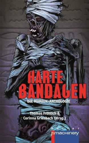Harte Bandagen: Die Mumien-Anthologie (German Edition)