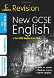 GCSE English & English Language for AQA: Foundation: Revision Guide and Exam Practice Workbook (Collins GCSE Revision)