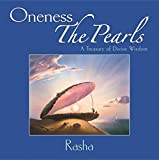Oneness--The Pearls: A Treasury Of Divine Wisdom (H)