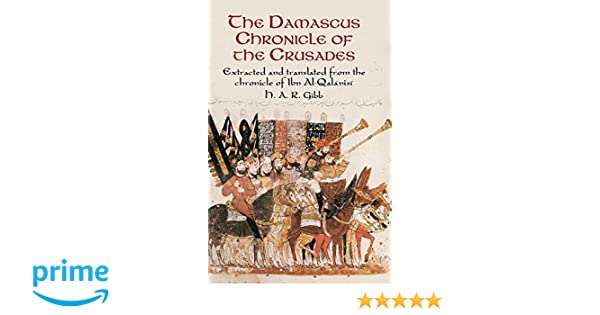 the damascus chronicle of the crusades summary