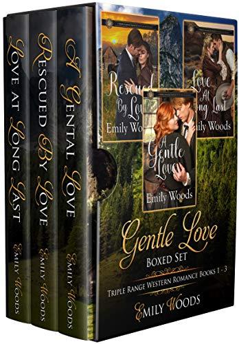 Gentle Love Boxed Set: Triple Range Western Romance Books 1 - 3 (Triple Range Western Romance Boxed Set)