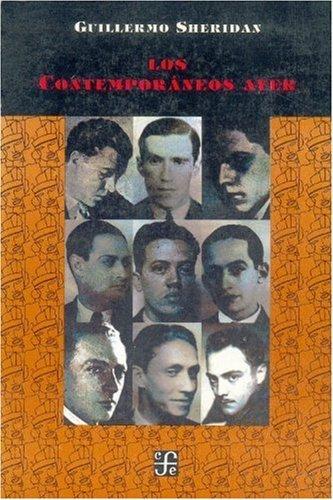 Los Contemporáneos ayer (Vida y Pensamiento de Mexico) (Spanish Edition)
