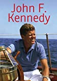 John F. Kennedy, Michael Burgan, 1432980971