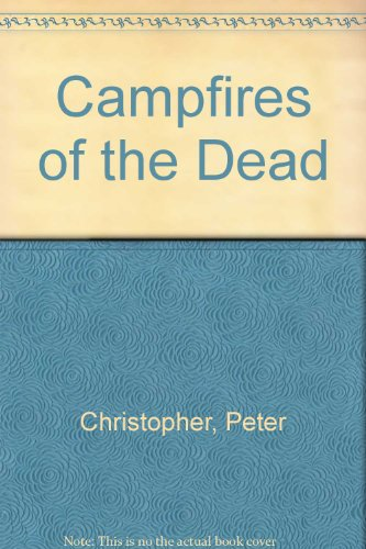 Image of Campfires Of The Dead