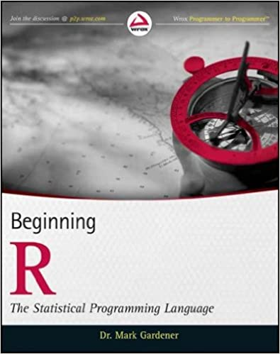 Programmer to Programmer - Gardener M. - Beginning R. The Statistical Programming Language [2012, PDF, ENG]