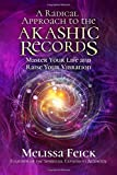 A Radical Approach to the Akashic Records