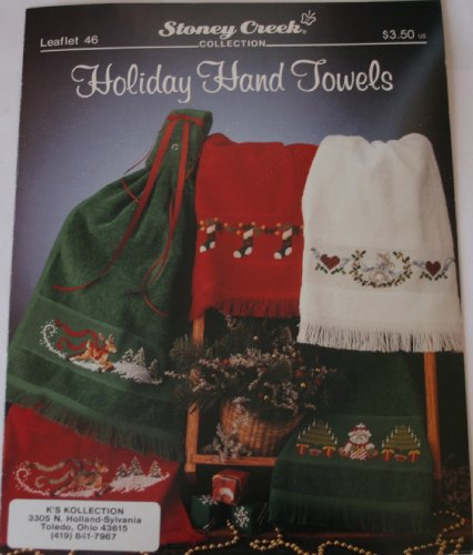 (Holiday Hand Towels (Stoney Creek Collection, Leaflet)