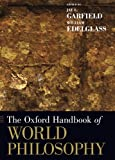The Oxford Handbook of World Philosophy, , 0199351953