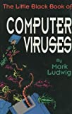 The Little Black Book of Computer Viruses, Mark A. Ludwig, 0929408020