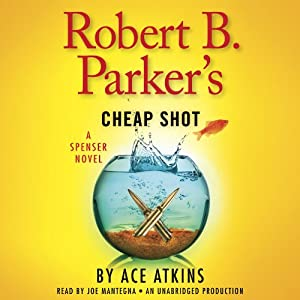 Robert B. Parker's Cheap Shot Audiobook