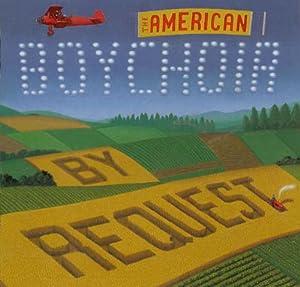 The American Boychoir - By Request