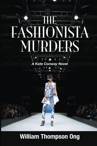 Book: The Fashionista Murders (The Kate Conway Novels) by William Thompson Ong