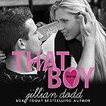 That Boy | Jillian Dodd