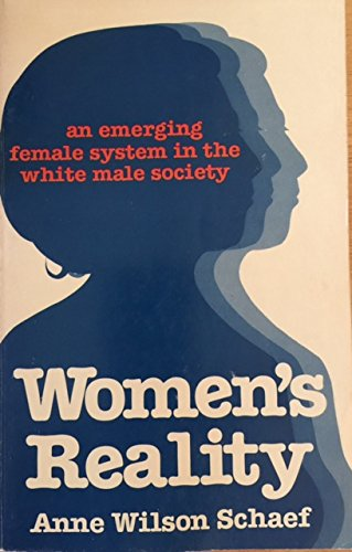 (Women's reality: An emerging female system in the white male)