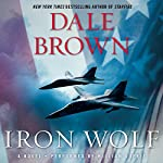 Iron Wolf: A Novel | Dale Brown