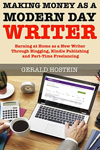 F.R.E.E Making Money as a Modern Day Writer (Write for a Living): Earning at Home as a New Writer Through Bl D.O.C