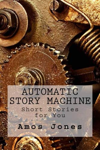 Automatic Story Machine: Insert Coin for Story
